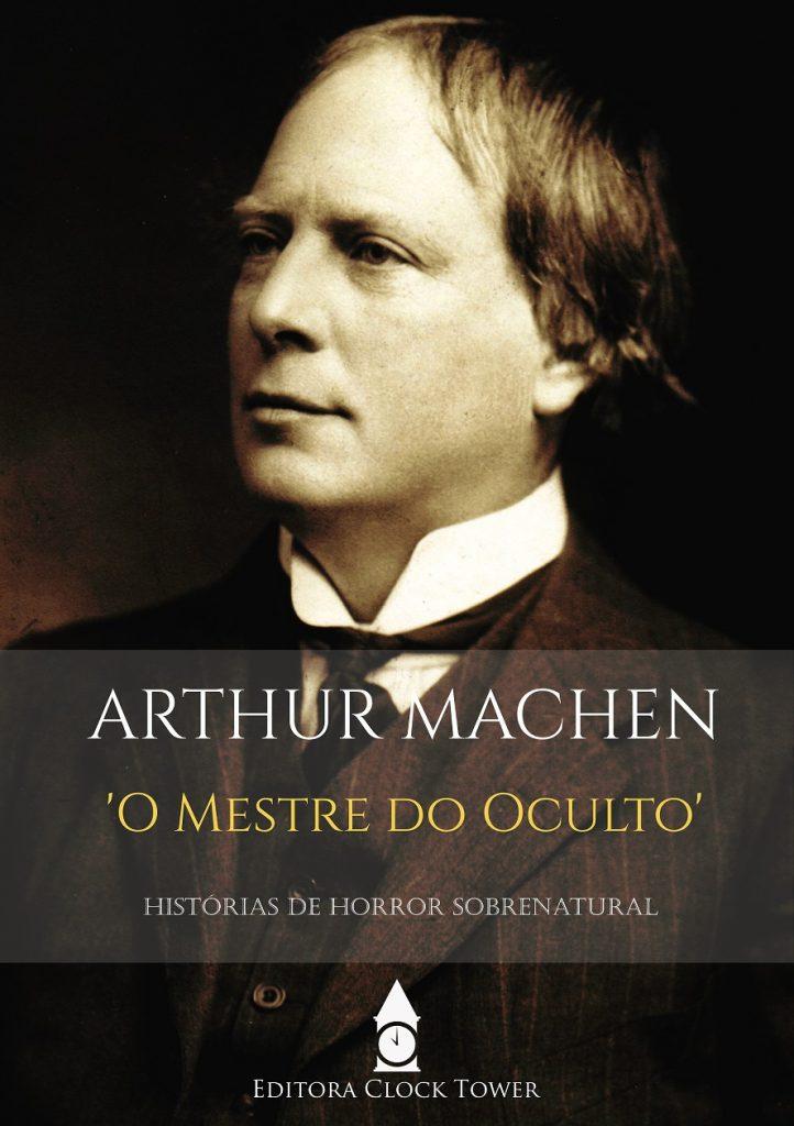 Capa ARTHUR MACHEN: O MESTRE DO OCULTO